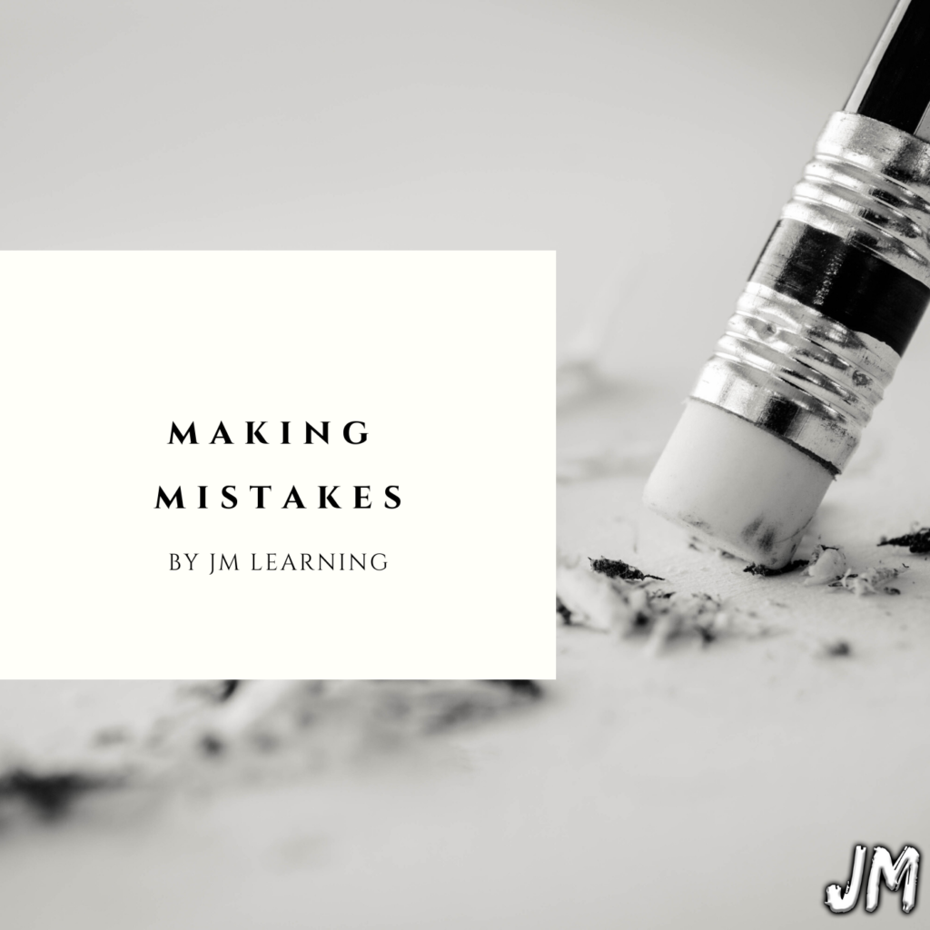 Making Mistakes article 1024x1024 - Making Mistakes